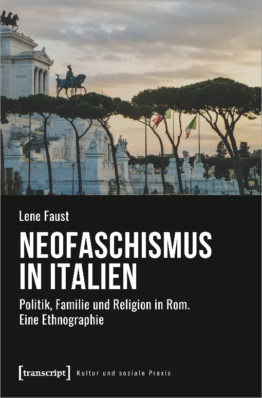 Neofascismus in Italien © 2021 by Transcript Verlag