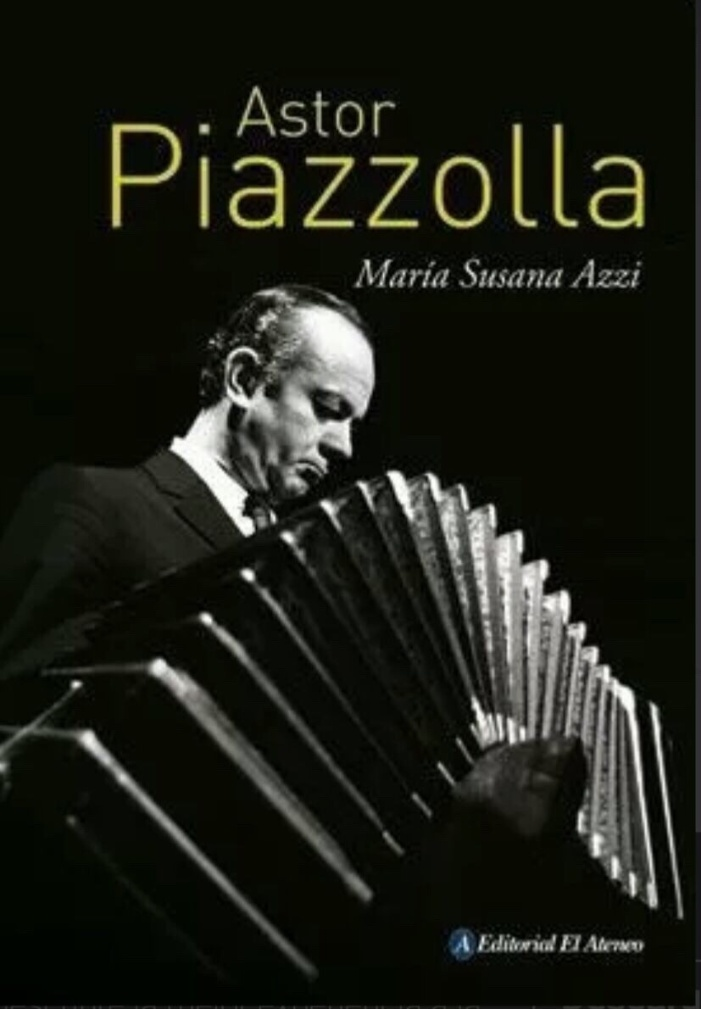 Astor Piazzolla © 2021 by Editorial El Ateneo